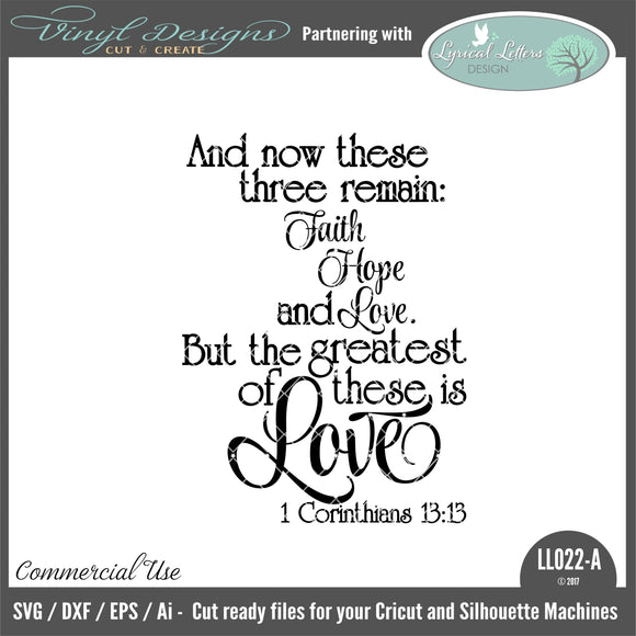 LL022A - 1 Corinthians 13:13 The Greatest of These Is Love