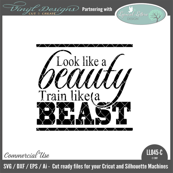 LL045C - Look Like a Beauty Train Like a Beast