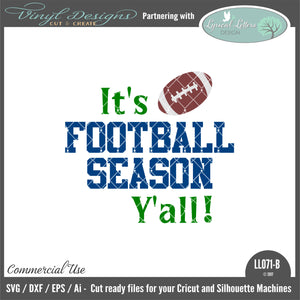 LL071B - It's Football Season Y'all