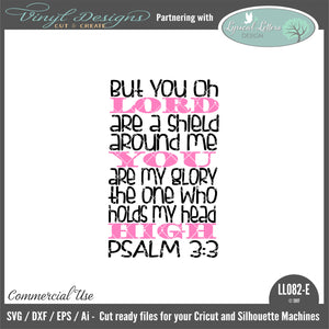 LL082E - Psalm 3:3 But You Oh Lord Are a Shield Around Me