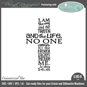 LL103B - John 14:6 I Am The Way The Truth and The Life Cross