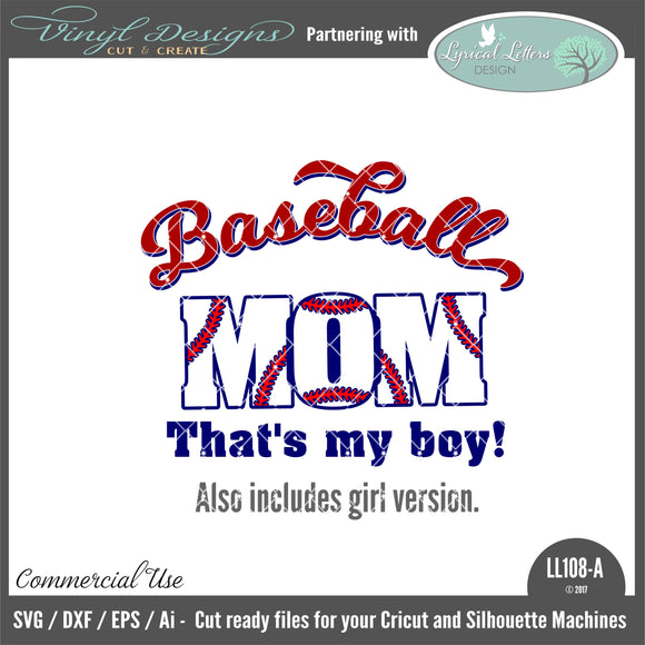 LL108A - Baseball Mom That's My Boy (also includes girl wording)