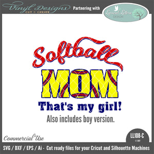LL108C - Softball Mom That's My Girl (also includes boy wording)