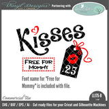 LL175B - Kisses .25 Free For Mommy