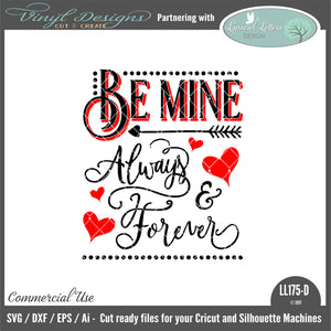 LL175D - Be Mine Always and Forever