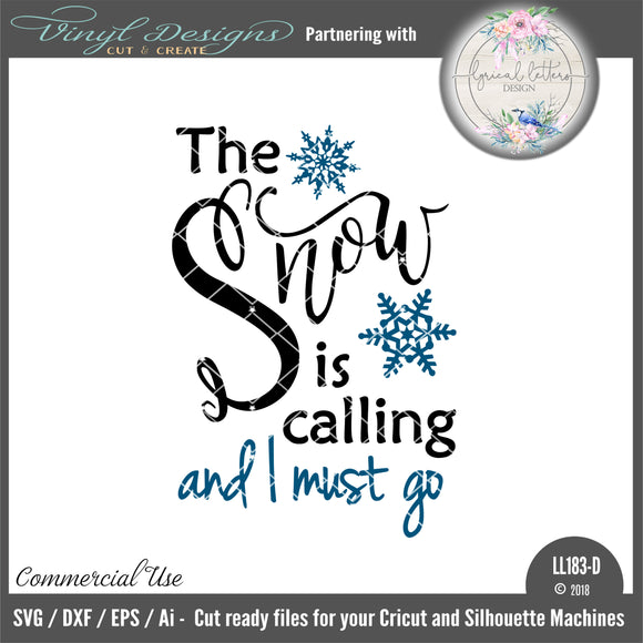 LL183D - The Snow Is Calling and I Must Go