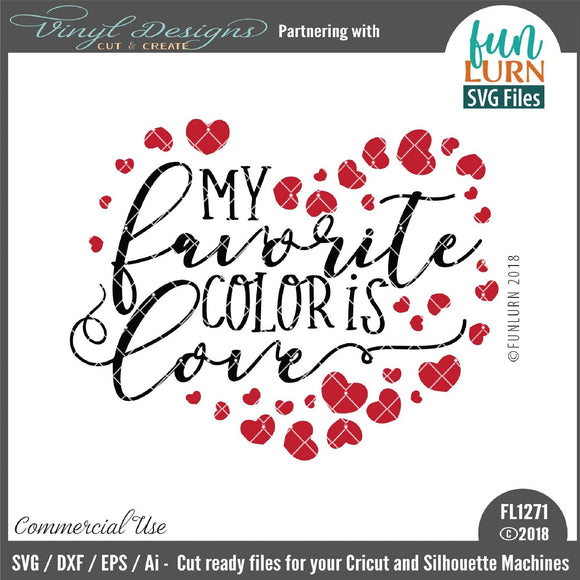 My favorite color is love Cut File