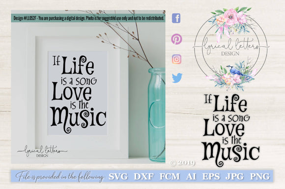 If Life Is a Song Love Is the Music SVG