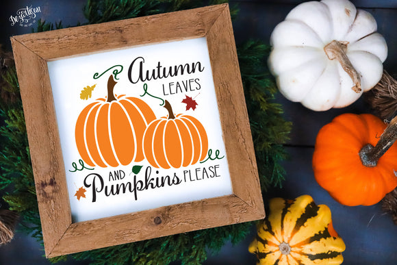 Autumn Leaves & Pumpkins Please SVG | DXF Cut File