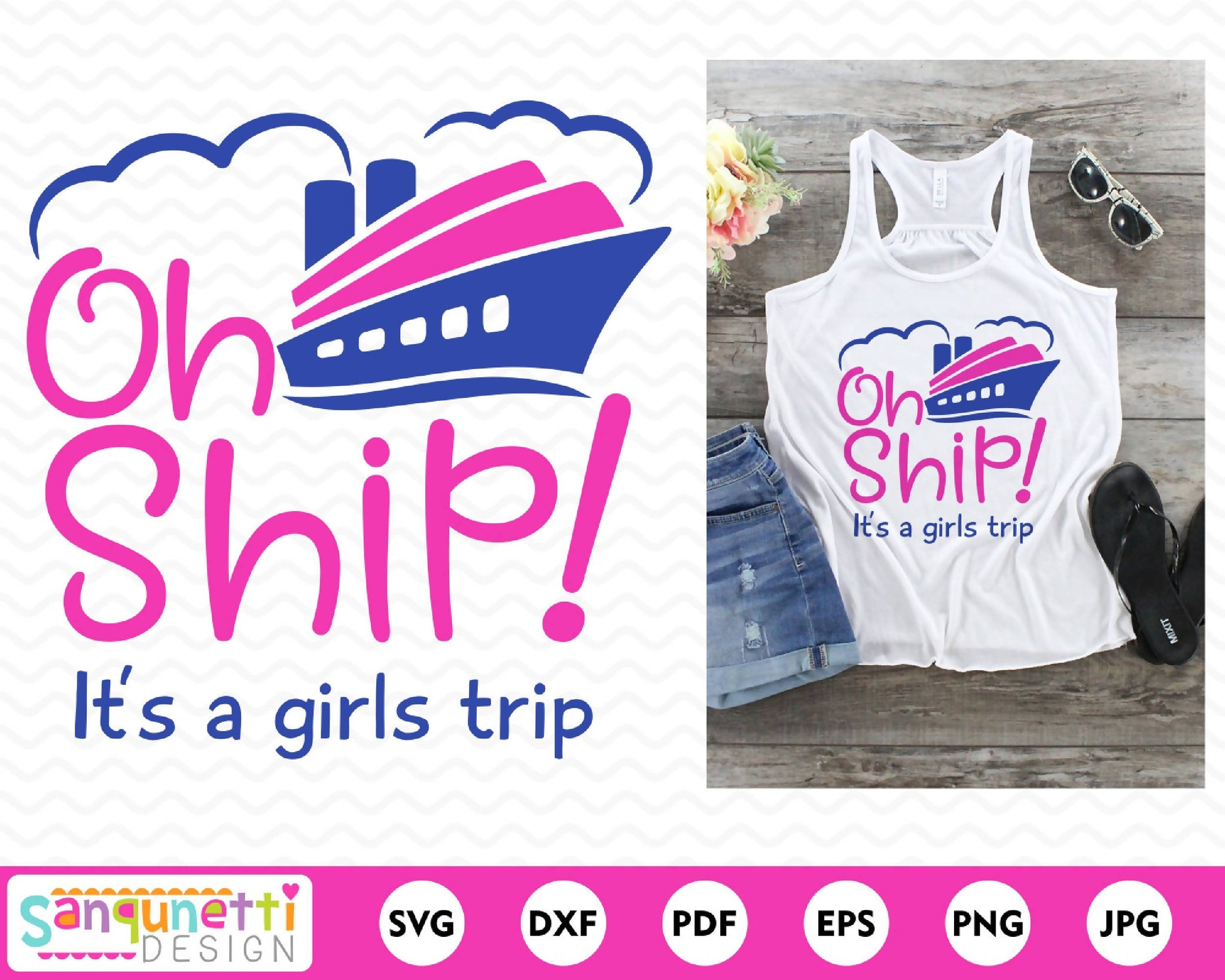 Oh Ship It S A Girls Trip Svg Vacation Cruise Cut File Svg Font Market