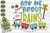 Ask Me About Trains SVG