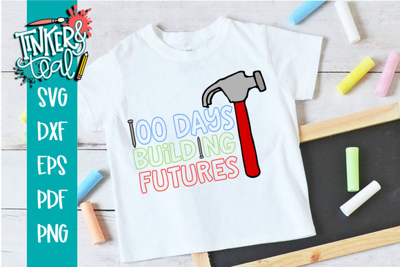 100 Days Building Futures School Teacher SVG
