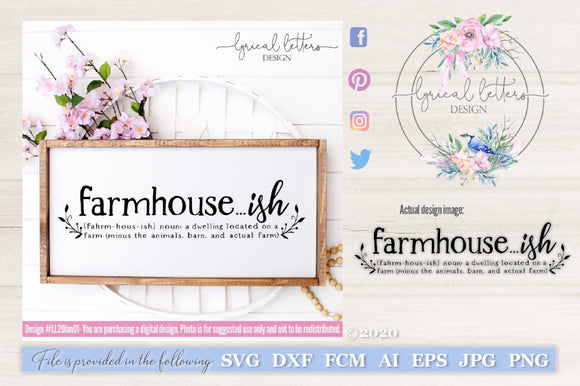 Farmhouseish SVG Cut File LL20Jan01