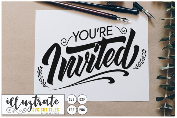 You're Invited SVG Cut File