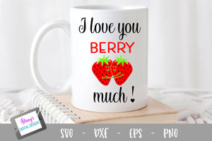 Pun SVG - I love you berry much SVG