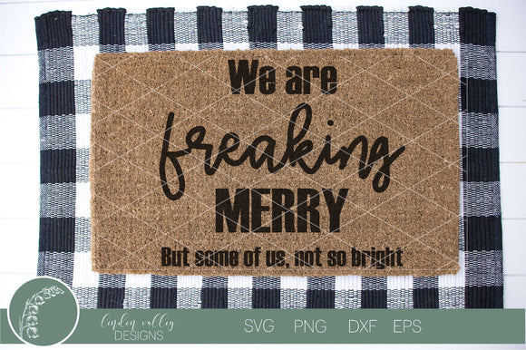 Freaking Merry But Not So Bright Funny Christmas SVG