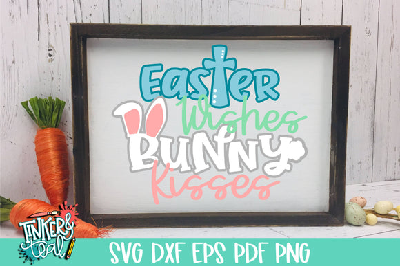 Easter Wishes Bunny Kisses SVG