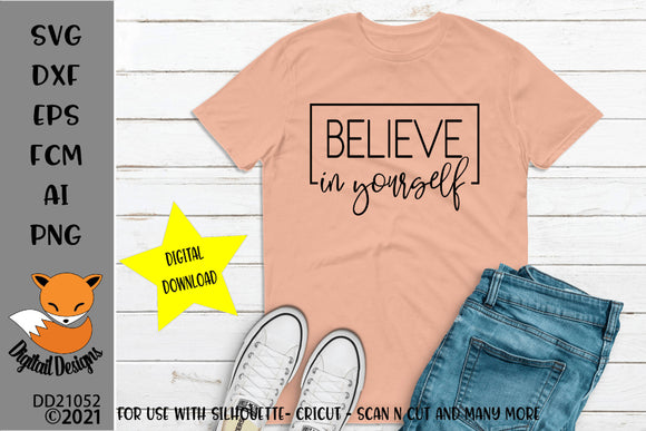 Believe In Yourself Motivational SVG