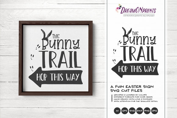 Bunny Trail SVG - Easter Sign Making SVG