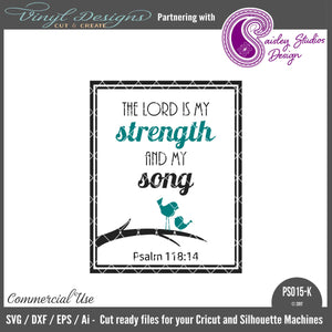 PS015K The Lord is my Strength and my Song