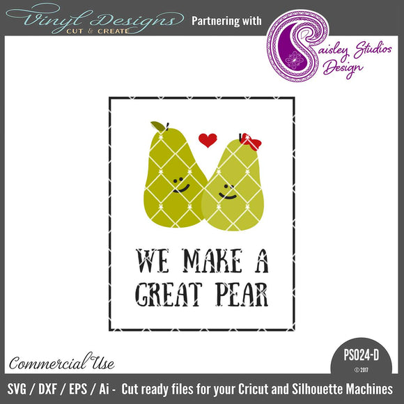 PS024D We Make a Great Pear