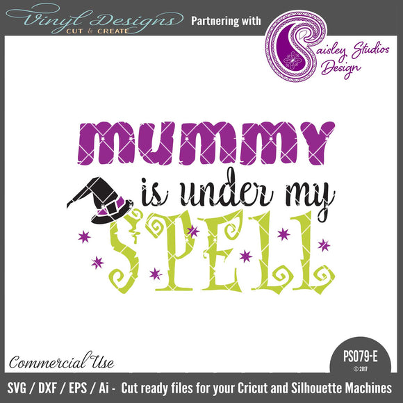 Mummy Is Under My Spell