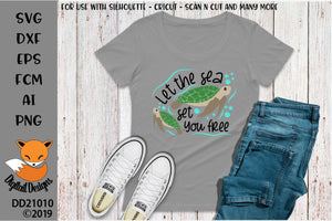 Let The Sea Set You Free Turtle SVG