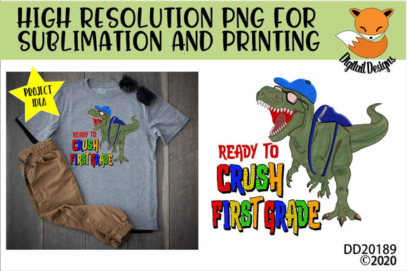 Dinosaur T-Rex Crush first Grade School Sublimation Design