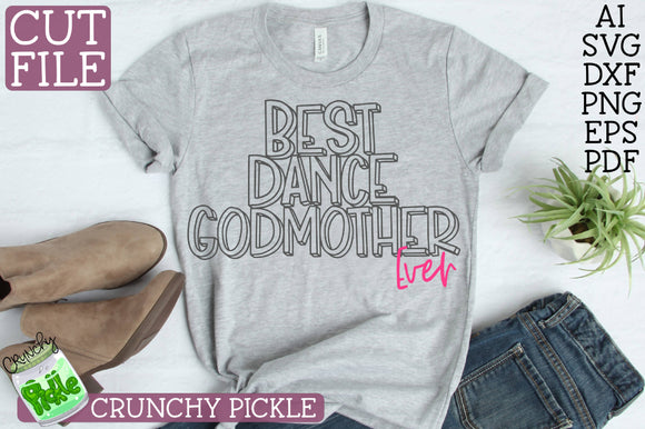Best Dance Godmother Ever SVG File