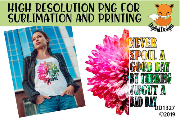 Inspirational Flower Quote Sublimation