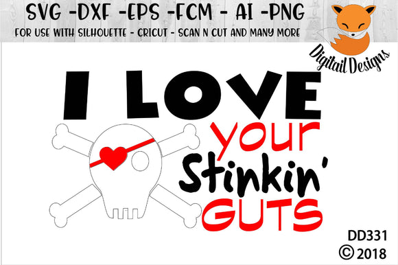 I Love your Stinking Guts Valentine SVG