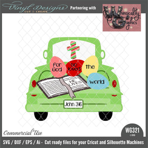 For God So Loved Antique Truck Cut File WG321