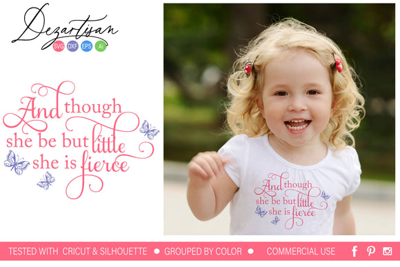 Though she be little she is fierce SVG cut file