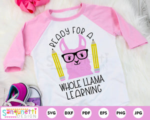 Ready for a whole llama learning svg, back to school svg