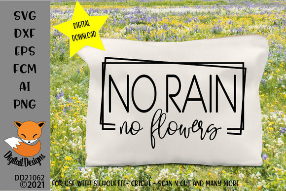 No Rain No Flowers Motivational SVG