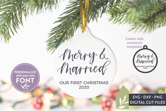 Merry & Married SVG, Christmas Ornament SVG
