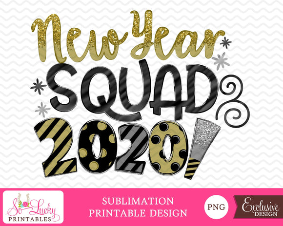 New Year Squad 2020 watercolor printable sublimation design - Digital download - PNG - Printable graphic design