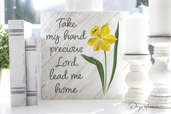 Take my Hand Lord Lead me home SVG | DXF Premium Cut File for Cricut & Silhouette Machines