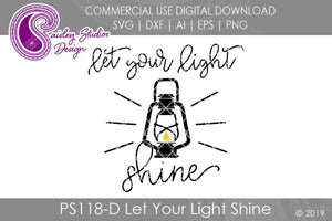 Let Your Light Shine SVG Cut File