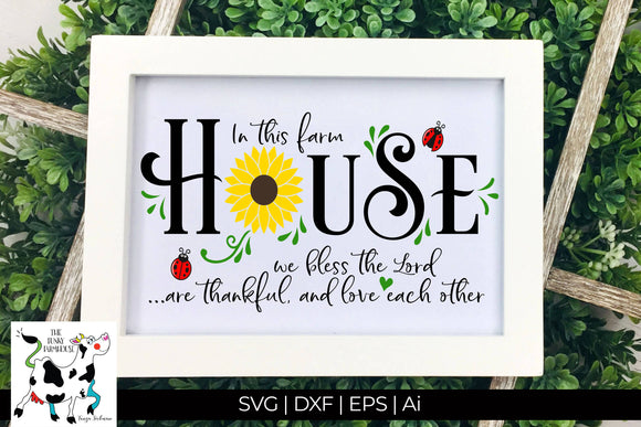 In this Farmhouse SVG Cut File