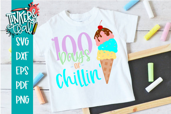 100 Days of Chillin' Ice Cream School SVG