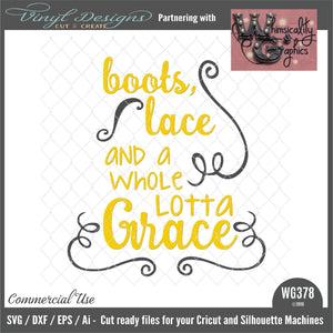 Boots Lace Whole Lotta Grace Cut File WG378