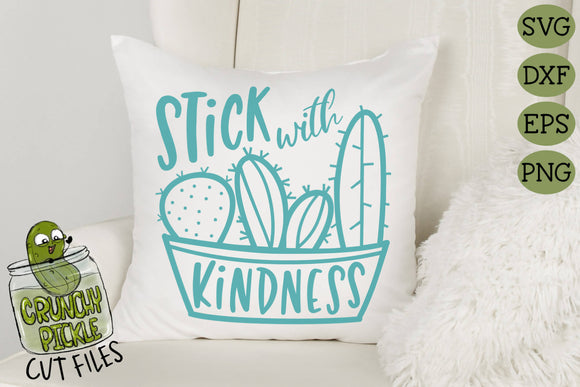 Stick With Kindness Cactus SVG