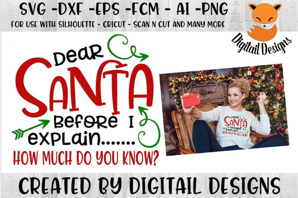 Dear Santa I Can Explain Funny Christmas SVG