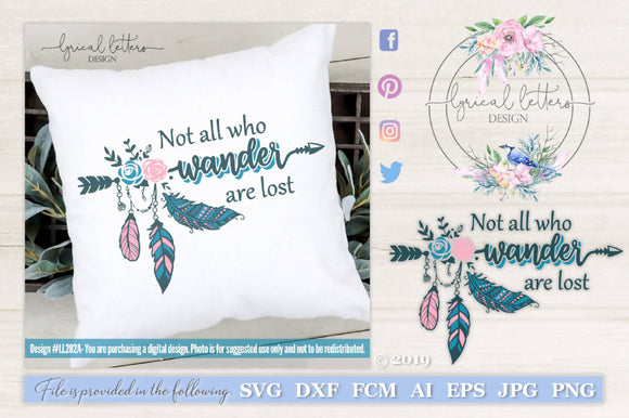 Not All Who Wander Are Lost SVG Sublimation LL282A