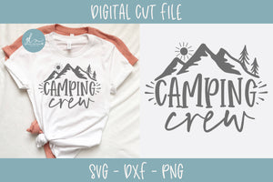 Camping Crew - SVG Cut File