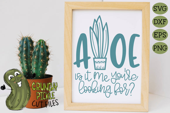Aloe Is It Me You're Looking For SVG