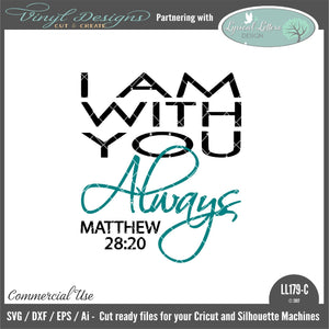 I Am With You Always Matthew 28:20