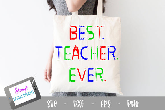 Teacher SVG - Best Teacher Ever SVG