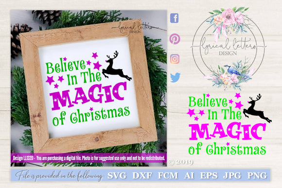 Believe In The Magic Of Christmas with Reindeer SVG Cut File
